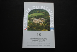 La Patrimoine Rural Du Pays D'Amay Itinéraire De Découverte Historique Et Architecturale Carnets Du Patrimoine N°18 - Culture