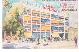 VICHY . Carte Publicitaire Du Garage Impérial . Station- Service Técalémit . - Vichy