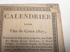 CALENDRIER, Almanach , Pour L'an De Grâce, 1827, 35 Pages - Calendriers