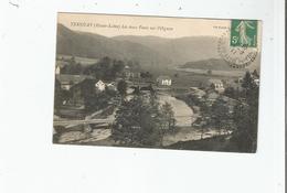 TERNUAY (HAUTE SAONE) LES DEUX PONTS SUR L'OIGNON 1911 - Francia