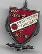 """Insigne émaillé Arthus Bertrand  Compagnie Maritime  """" FRENCH LINE """" - Croisières """"  Transat """" - Insignes & Rubans"""