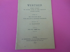 Programme De Théâtre /Drame Lyrique/ WERTHER /Goethe/ Massenet/Livret/ Heugel & Cie/1893                       PROG132 - Programs