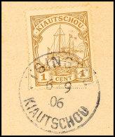 TSINGTAU  6/9 06 (a Aptiert) Arge Type 10 B, Klar Auf Briefstück 1 C. Kaiseryacht, Katalog: 18 BSTSINGTAU...