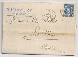 15C SAGE TB CENTRAGE, LYON LES TERREAUX Sur LAC DUPLAY & Cie Pour LES VANS Ardèche. - 1876-1898 Sage (Type II)