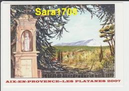 13 AIX EN PROVENCE- LES PLATANES, CP éditée Pour La 10éme Bourse De La Carte Postale. 10 Juillet 2007. ( VOIR 2 SCAN ) - Francia