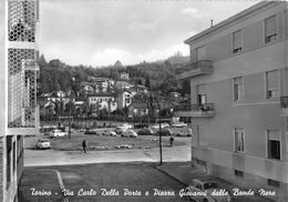 """D5747  """"TORINO-VIA CARLO DELLA PORTA E PIAZZA G. DELLE BANDE NERE"""" SACAT 1431, ANIMATA, AUTO. VERA FOTO. CART. NON SPED. - Places & Squares"""