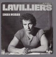 """45 Tours - 45 Tours SP - BERNARD LAVILLIERS - BARCLAY 813213 """" IDEES NOIRES - Rock"""