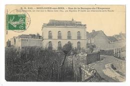 BOULOGNE Sur MER  (cpa 62)  Rue De La Barraque De L'Empereur (Napoléon 1°)-   - L 1 - Boulogne Sur Mer