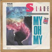 "7"" Single, Slade, My Oh My - Disco, Pop"