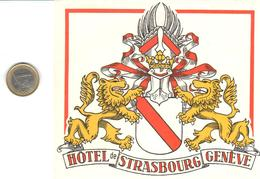 ETIQUETA DE HOTEL  -HOTEL DE STRASBOURG  -GENEVE (GINEBRA) SUIZA - Hotel Labels