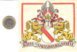 ETIQUETA DE HOTEL  -HOTEL DE STRASBOURG  -GENEVE (GINEBRA) SUIZA (CON CHANELA) - Hotelaufkleber