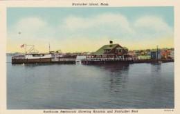 Massachusetts Nantucket Island Boathouse Restaurant Showing Hyannis & Nantucket Boat Curteich - Nantucket