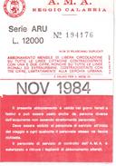 AUTOBUS REGGIO CALABRIA ABBONAMENTO MENSILE 1984 - Abonnements Hebdomadaires & Mensuels