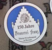 AC ( Sous-Bocks)  - B2554/93 -150 Jahre Brauerei Franz Rastatt 1992 - Sous-bocks