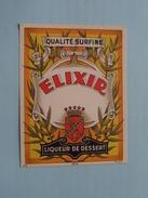 ELIXIR  Liqueur De Dessert ( Dep 6717 MvdH : Details Op Foto ) !! - Autres