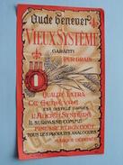 Oude Genever VIEUX SYSTEME Pur Grain ( Dep 332 A - M F : Details Op Foto ) !! - Autres
