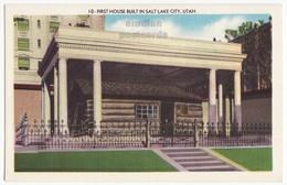 SALT LAKE CITY UTAH UT, FIRST HOUSE BUILT  C1950s Linen Old Postcard - Salt Lake City