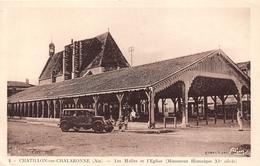 01-CHATILLON-SUR-CHALARONNE- LES HALLES ET L'EGLISE ( MONUMENT HISTORIQUE XIe SIECLE ) - Châtillon-sur-Chalaronne