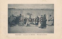 MEKNES - AVENUE DU MELLAH - MARCHE AU BOIS - Meknès