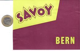 ETIQUETA DE HOTEL  - SAVOY BERN (BERNA)  SUIZA (CON CHANELA) - Hotel Labels
