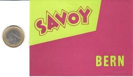 ETIQUETA DE HOTEL  -HOTEL SAVOY - BERNE (BERNA)  SUIZA  (CON CHANELA) - Hotel Labels