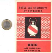ETIQUETA DE HOTEL  - HOTEL DEL CHEMINOTS ET VOYAGEURS  -BRIG - SUIZA (CON CHANELA) - Hotel Labels