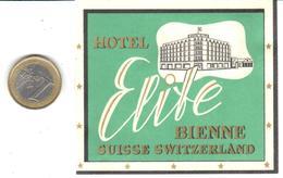 ETIQUETA DE HOTEL  - HOTEL ELITE   -BIENNE - SUIZA (CON CHANELA) - Hotel Labels