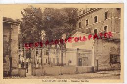 17 - ROCHEFORT SUR MER- CASERNE TREVILLE - Rochefort