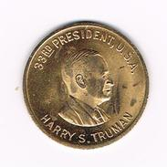 )  PENNING  HARRY S. TRUMAN  33 RD  PRESIDENT  U.S.A. - Elongated Coins