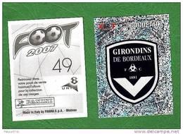 PANINI FOOT 2007 / N°  49 / BORDEAUX / ECUSSON - Panini