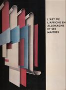 L ART DE L AFFICHE EN ALLEMAGNE ET SES MAITRES GRAPHISME PUBLICITAIRE JUGENDSTIL - Affiches