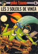 Les 3 Soleils De Vinea De Leloup Yoko Tsuno T6 EO - Autres Auteurs