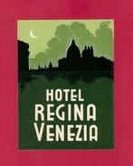 Etiquette HOTEL REGINA.  VENEZIA.   VENISE.   Luggage Label. - Adesivi Di Alberghi
