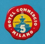 Etiquette HOTEL COMMERCIO.   MILANO.   MILAN.    Luggage Label. - Etiketten Van Hotels