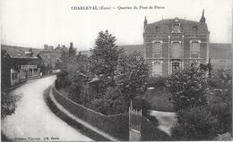 CHARLEVAL - 27 - Quartier Du Pont De Pierre  - LYO87 - - Other Municipalities