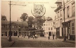PLACE ET PORTE SAINT ANDRÉ - LILLE - Lille