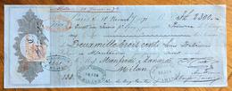 CAMBIALE  PARIS MILANO    1871   DI 2300 LIRE ITALIANE   CON INTERESSANTI  FIRME E MARCHE DA BOLLO - Cambiali