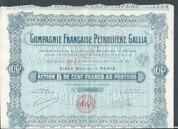 ANCIENNE ACTION COMPAGNIE FRANÇAISE PÉTROLIÈRE GALLIA SIÈGE À PARIS : - Pétrole