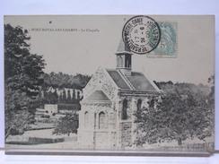 78 - PORT ROYAL LES CHAMPS - LA CHAPELLE - 1908 - Sonstige Gemeinden