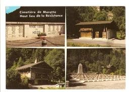 Environs De Thones (74) Cimetiere Militaire De Morette - Haul Lieu De La Resistance,memorial De La Deportation - Thônes
