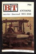 BT N° 705 - Antoine Ouvrier Tisserand 1815/1848 - 1er Mai 1970 - Par PIERRE CABANES - Brancusi - Bricolage / Technique
