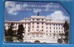 Telecom Italia °(5) - Casa Sollievo Della SOFFERENZA.  USATA - Vedi Descrizione. - Italia