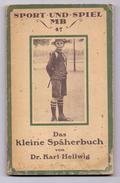 PFADFINDER / BOY - SCOUTS, Das Kleine Späherbuch, Original, 1912, Gebrauchsspuren - Scouting