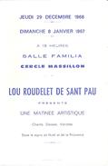 """HYERES VAR-CERCLE MASSILLON-SALLE FAMILIA """"LOU ROUDELET DE SANT PAU"""" PRESENTE ARTISTIQUE  JANVIER 1967 - Programmes"""