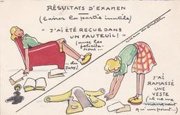 RESULTATS D'EXAMEN--j'ai Reçue Dans Un Fauteuil.....--illust.  ?  -voir 2 Scans - Ohne Zuordnung