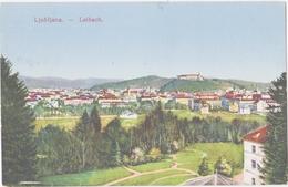 SLOVENIA-   LJUBLIANA-Laibach -  Alte Ansichtskarten 1916 - Slovénie