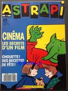 No PAYPAL !! : ASTRAPI 279 Yves Chaland (inédit) Cinéma Secrets D'un Film En Supplément, Schwartz...Magazine BD Éo 1990 - Magazines Et Périodiques