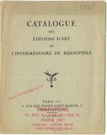 Catalogue Des Editions D'Art De L'Intermédiaire Du Bibliophile.  Sade, Farrère, Piron, Louys .... - Livres, BD, Revues