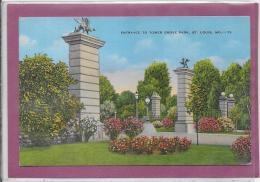 ST LOUIS .- Entrance To Tower Grove Park - Etats-Unis