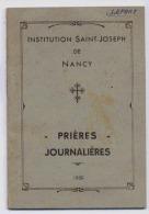 LIVRET DE PRIERES JOURNALIERES INSTITUTION ST JOSEPH DE NANCY 1950 FORMAT DU LIVRET 9 X 13cm - Religion